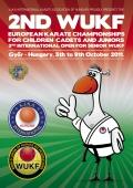 2. WUKF Gyermek és Ifjúsági Európa Bajnokság és 3. WUKF nyílt Európa Bajnokság